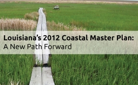 Louisiana's 2012 Coastal Master Plan